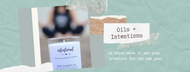 Oils + Intentions: An interactive intention setting experience