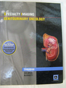 Genitourinary Oncology Textbook by Shaaban Specialty Imaging 9781931884242