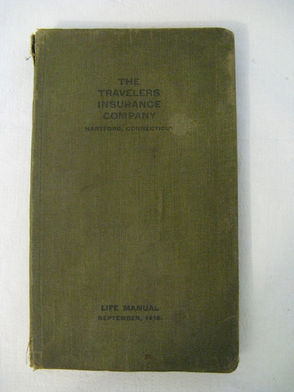 The Travelers Insurance Company Life Manual September 1918 Hartford Connecticut