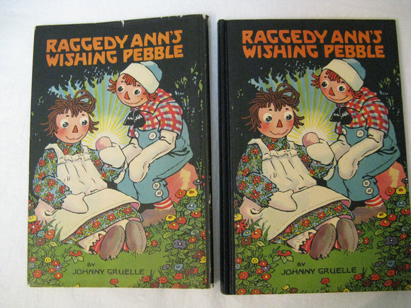 Raggedy Ann's Wishing Pebble Johnny Gruelle Copyright 1925 By P.F. Volland