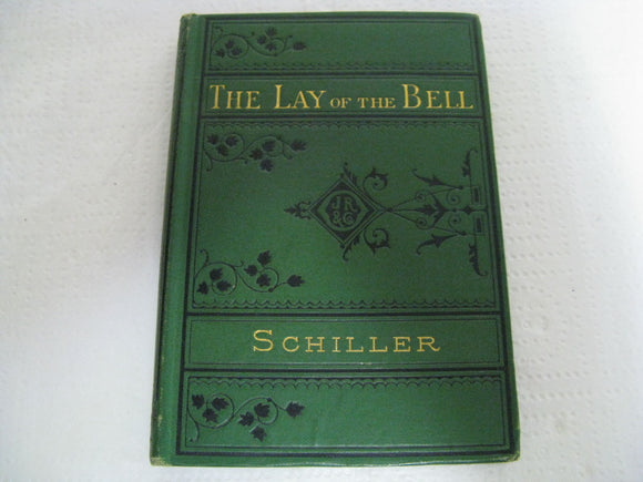 1877 The Lay Of The Bell And Fridolin Schiller Fine Condition