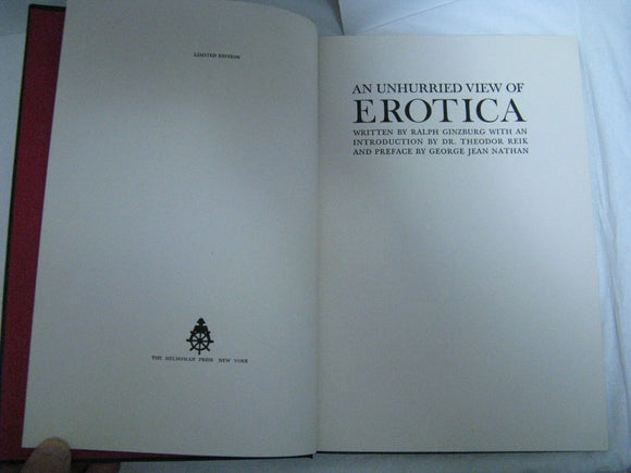 An Unhurried View Of Erotica Ralph Ginzburg Thoeodor Reik Limited Edition Print