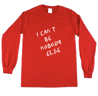 I can't be nobody else  RED/WHITE LONG SLEEVE