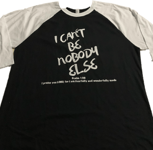I can't be nobody else  3/4 SLEEVE  TEE BLACK/WHITE