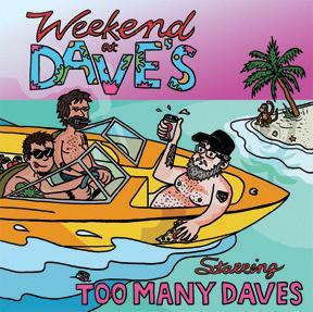 Too Many Daves - Weekend At Daves cd