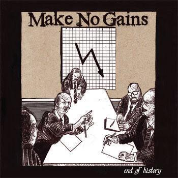 Make No Gains - End Of History 7""
