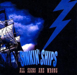 Sinkin' Ships - All Signs Are Wrong
