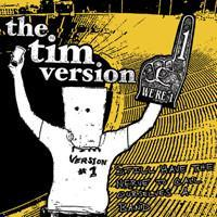 The Tim Version - Still Have The Nerve To Call Ourselves A Band collection cd