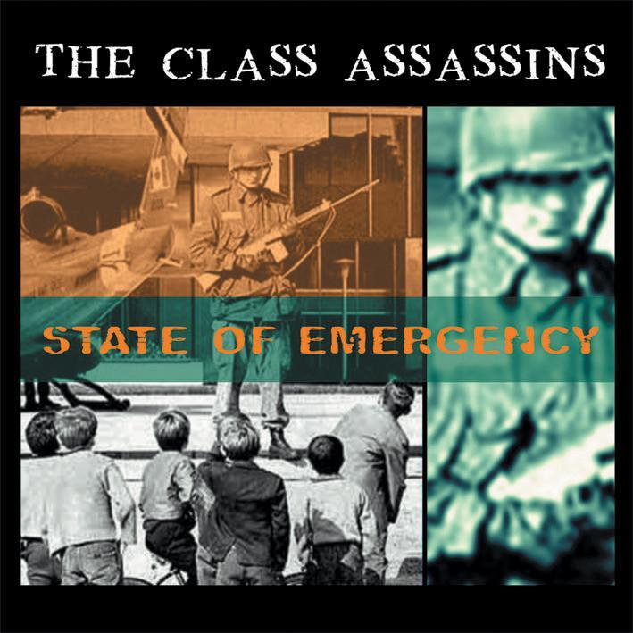 The Class Assassins - State Of Emergency
