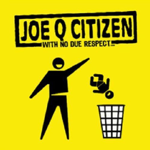 Joe Q Citizen - With No Due Respect