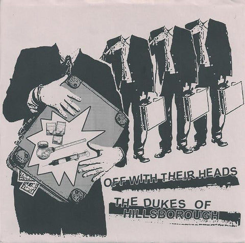 Off With Their Heads / The Dukes Of Hillsborough äóÁ—çíëí?_split 7""