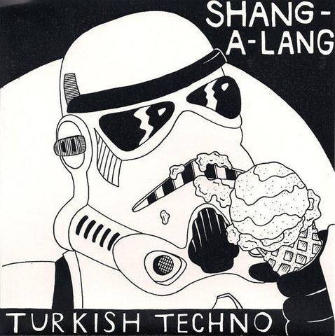 Shang-A-Lang / Turkish Techno split 7""