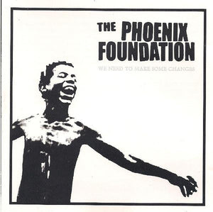 The Phoenix Foundation - We Need To Make Some Changes cd
