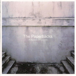 The Paperbacks - An Episode Of Sparrows