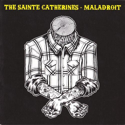The Sainte Catherines / Maladroit 7""