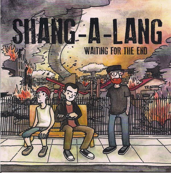 Shang-A-Lang - Waiting for the End 7""