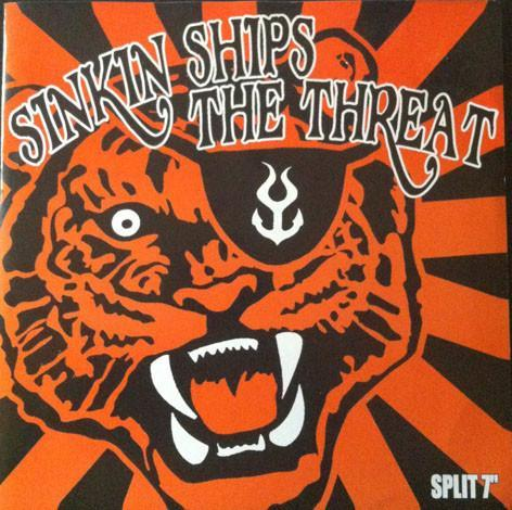 Sinkin' Ships / The Threat split 7""