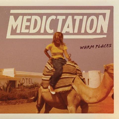 Medictation - Warm Places 12""
