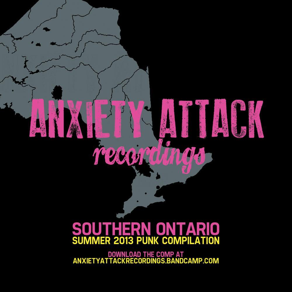 Anxiety Attack's Southern Ontario Punk Comp.
