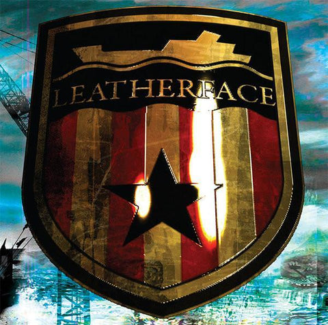 Leatherface - The Stormy Petrel