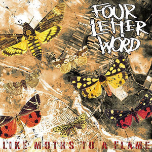 Four Letter Word - Like Moths To A Flame