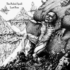 The Rebel Spell - Last Run cd