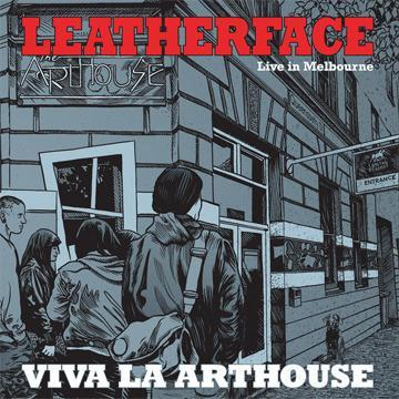 Leatherface - Live in Melbourne