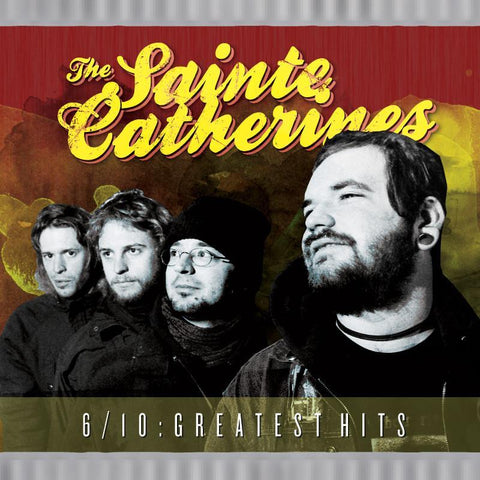The Sainte Catherines - 6/10 : Greatest Hits tape