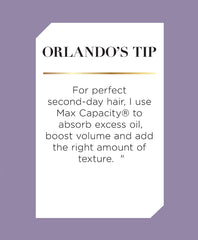 Orlando's Tip: Use this multi-use product as a dry shampoo to absorb excess oil, boost volume and add texture with a touch of sheer hold.