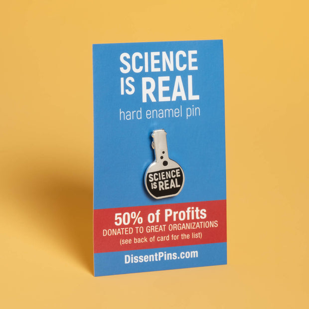 Dissent Pins - Science is Real Pin