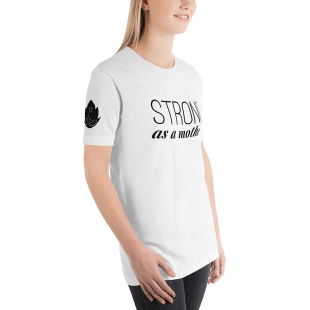 Short-Sleeve Strong as a Mother T-Shirt