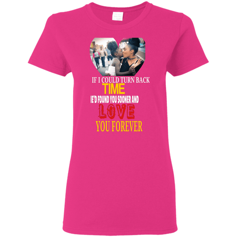 Image of IF I COULD TURN BACK TIME LADIES T Shirt