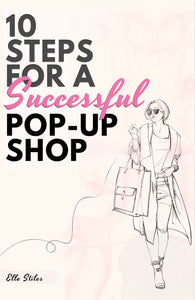10 Steps For A Successful Pop Up Shop