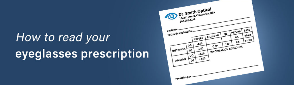 How to read your eyeglasses prescription