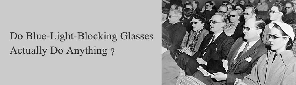 Do Blue-Light-Blocking Glasses Actually Do Anything?