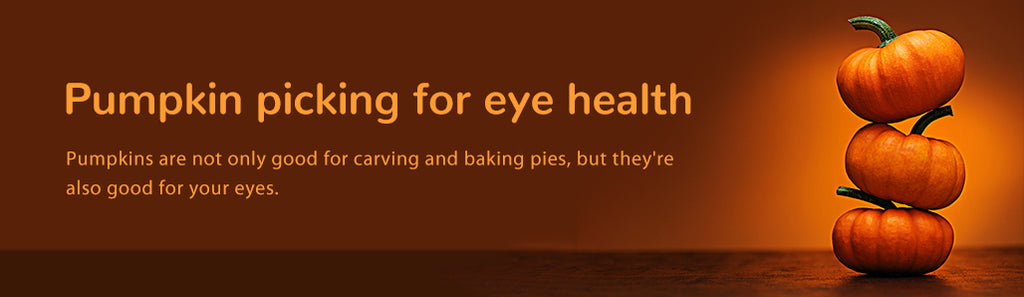 Pumpkin picking for eye health