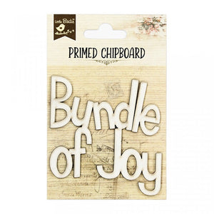 Bundle of Joy - Chipboard