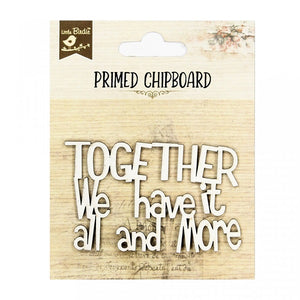 Together We Have - Chipboard