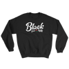 Black Love & Unity Sweatshirt