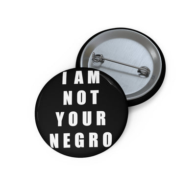 I Am Not Your Negro Button