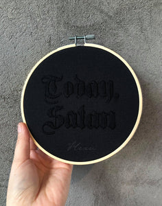 'Today, Satan' embroidery