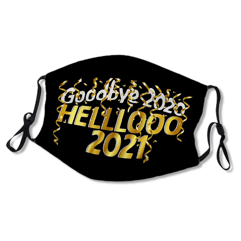 Goodbye 2020 Hello 2021 New Years Eve No.PAT8I8