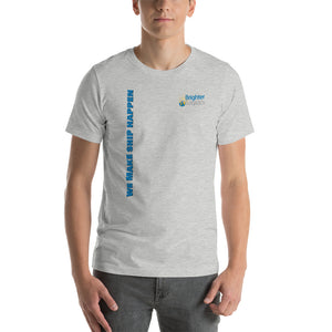 Brighter Logistics We Make Ship Happen Short-Sleeve Unisex T-Shirt (6 Colors)
