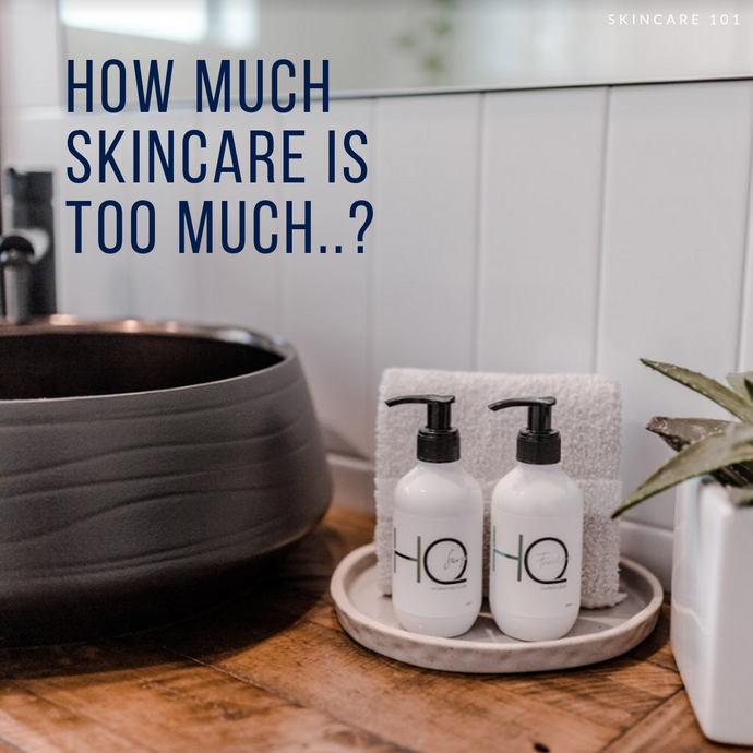 How Much Skin Care Is Too Much..?