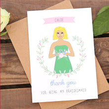 Bridesmaid Personalised Thank You Or Will You Be Card