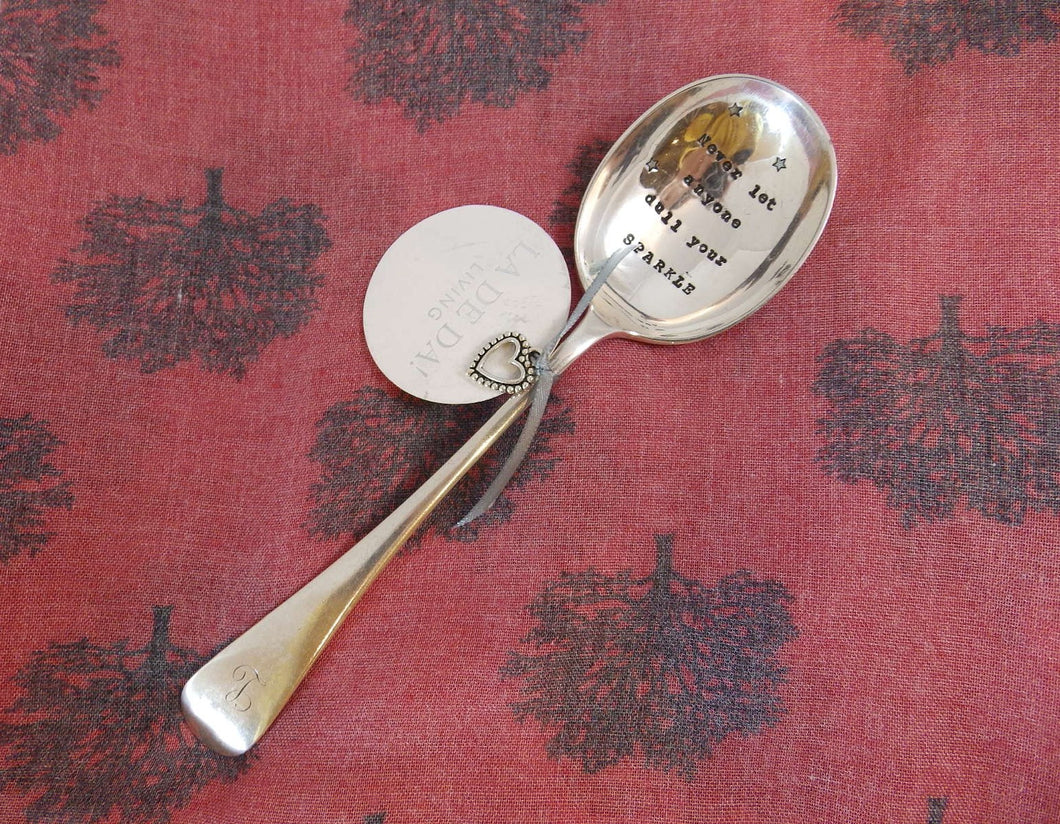'Never let anyone dull your SPARKLE' - vintage cutlery spoon
