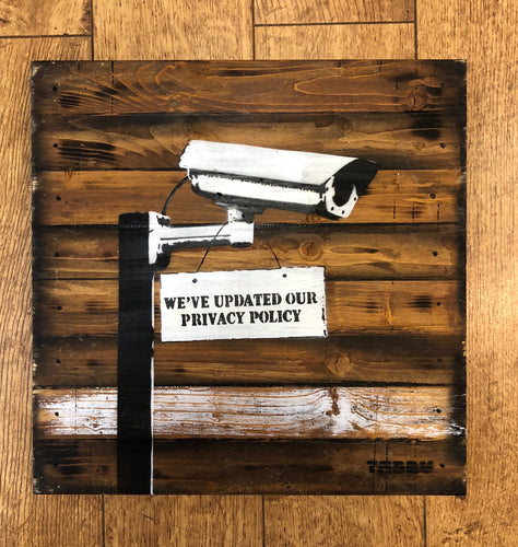 Artist: TABBY 2018 Title: Privacy Policy Medium: 40cm x 40cm Spray Paint & Stencil on Aged Wood Edition: 1/2 Price: £650