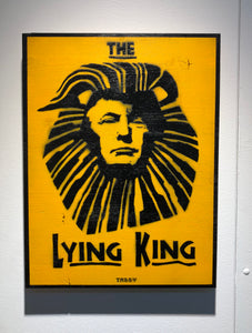 Donald Trump Street Art - The Lying King by TABBY