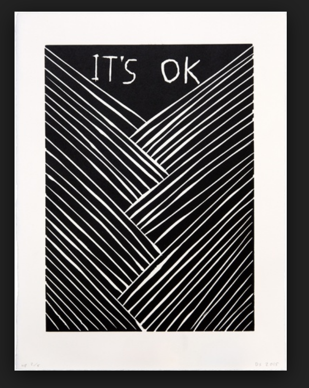 David Shrigley: It's Ok limited edition sold out print