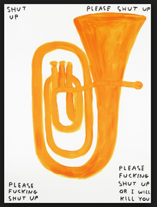 David Shrigley: Please Shut Up Limited Edition Print Release